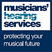 Musician's Hearing Services - protecting your musical future